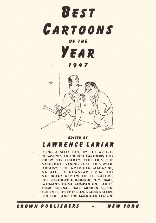 Lawrence Lariar - Best Cartoons of the year 1947 (Crown Publishers)