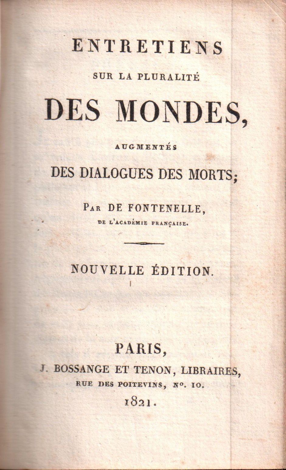 """Bernard de Fontenelle """"Entretiens sur la pluralité des mondes, augmentés des Dialogues des Morts"""" (J. Bossange et Tenon - 1821)"""