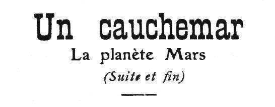 Charles Collomb - Un Cauchemar : La planète Mars (1909-1910)