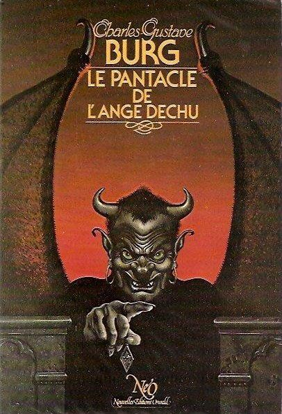 Charles-Gustave Burg : Le Pantacle de l'ange déchu, une introduction à l'enfer