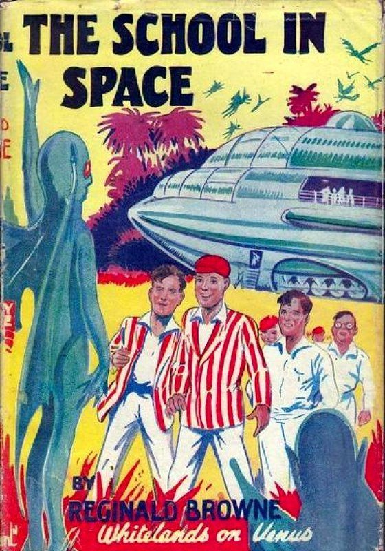 The School in Space, Whitelands on Venus, Reginald Browne - Gerald G. Swan, 1947