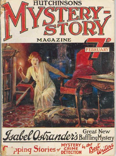 Hutchinson's Mystery Story Magazine [v1 #1, February 1923] McCarty Incog [Part 1 of 4&#x3B; Timothy McCarty] · Isabel Ostrander