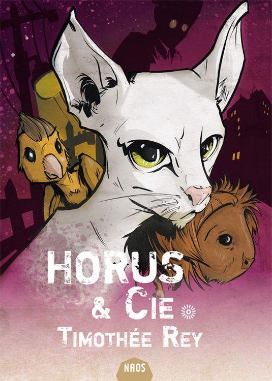 Horus & Cie, par Timothée Rey, couverture de Zariel - Naos, Les Moutons électriques.