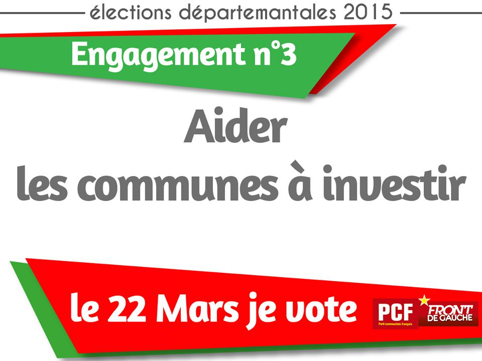 Elections départementales : le PCF s'engage ! (3)