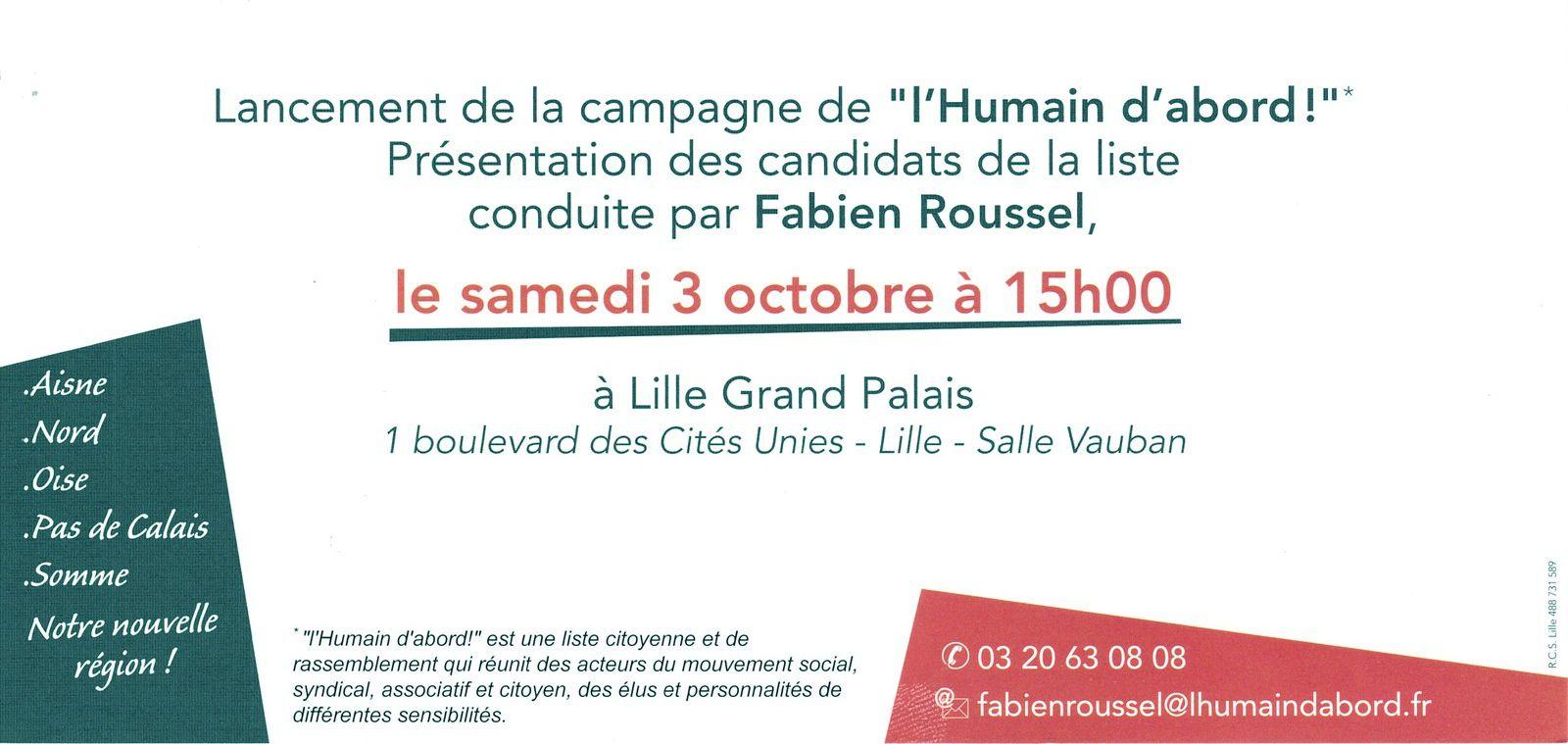 """Régionales Nord Pas de Calais Picardie:  Lancement de la campagne de """"L'HUMAIN D'ABORD"""" à Lille Grand Palais."""