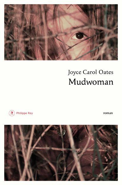Mudwoman, de Joyce Carol Oates