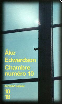 Chambre numéro 10, de Åke Edwardson