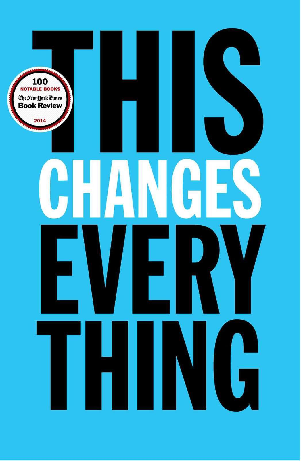 This changes everything - Capitalism vs the climate, de Naomi Klein