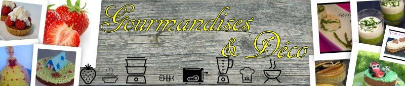 Gourmandises et Déco