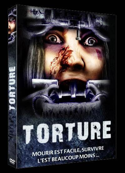 TORTURE (2006) de Scott W. Mckinlay (GAG)