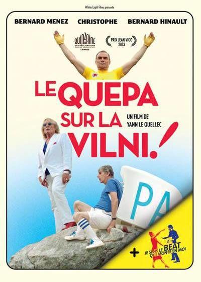 Le Quepa sur La Vilni ! (BANDE ANNONCE) avec Bernard Ménez, Christophe, Bernard Hinault - 12 02 2014