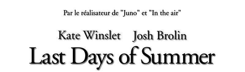 LAST DAYS OF SUMMER (BANDE ANNONCE VOST) de Jason Reitman avec Kate Winslet et Josh Brolin au cinéma le 30 avril 2014 !