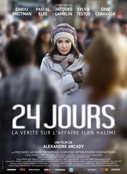 24 jours, la vérité sur l'affaire Ilan Halimi (BANDE ANNONCE 2013) avec Zabou Breitman, Pascal Elbé, Jacques Gamblin