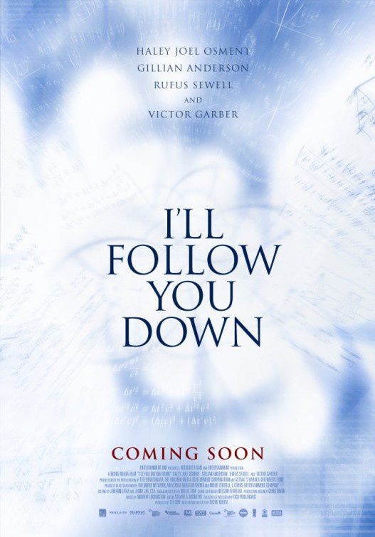 I'll Follow You Down (BANDE ANNONCE VO 2013) avec Gillian Anderson, Haley Joel Osment, Rufus Sewell