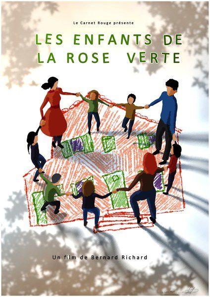Les enfants de la rose verte (BANDE ANNONCE) de Bernard Richard - 24 09 2014