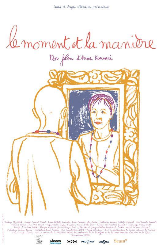 Le Moment et La Manière (BANDE ANNONCE) de Anne Kunvari - 22 10 2014