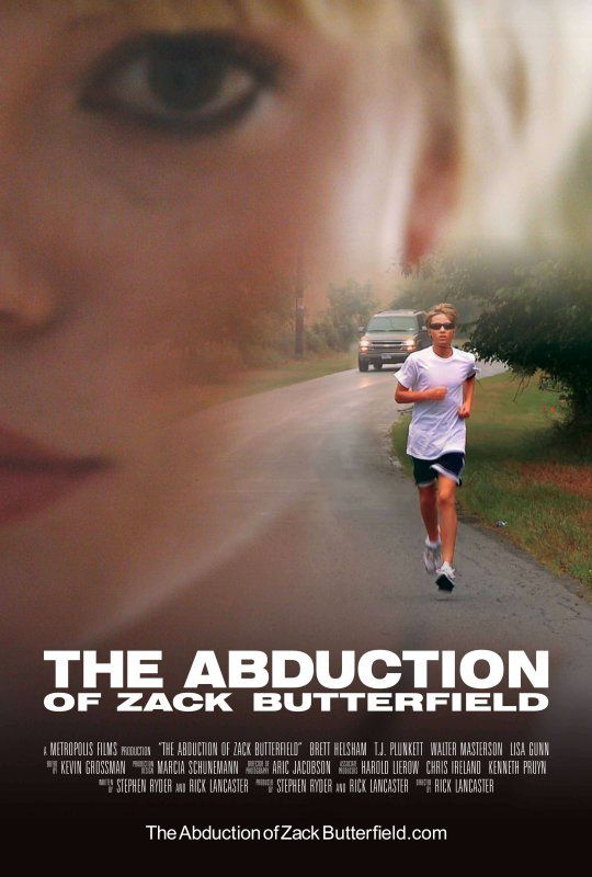The Abduction of Zack Butterfield (2011) de Rick Lancaster