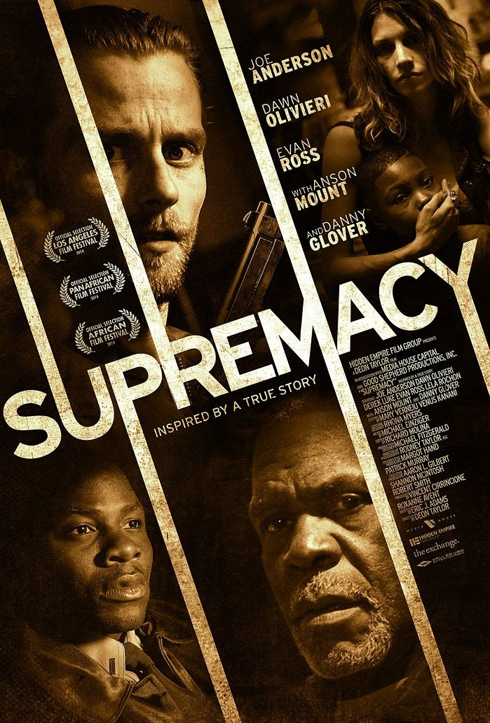 Supremacy (BANDE ANNONCE VO 2014) avec Joe Anderson, Danny Glover, Evan Ross