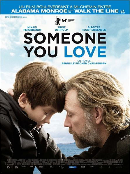 Someone You Love (BANDE ANNONCE 2014) avec Mikael Persbrandt, Trine Dyrholm, Eve Best