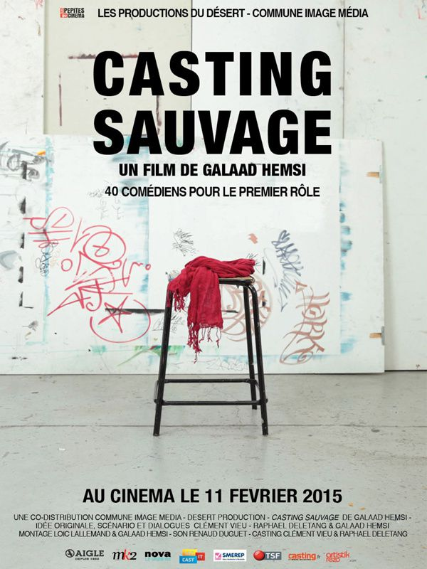 Casting Sauvage (BANDE ANNONCE) de Galaad Hemsi - 11 02 2015
