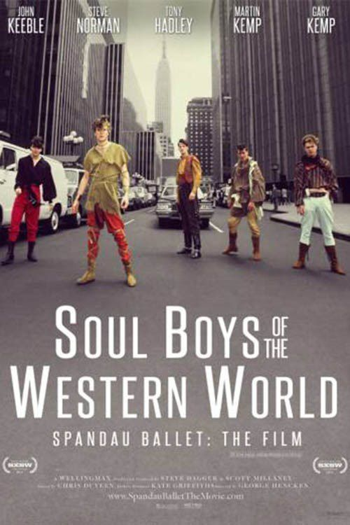 Soul Boys of the Western World - Spandau Ballett The Film (BANDE ANNONCE VO 2014)