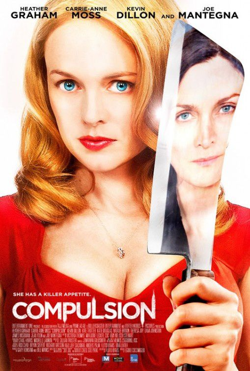 COMPULSIONS (2013) avec Heather Graham, Carrie-Anne Moss, Kevin Dillon