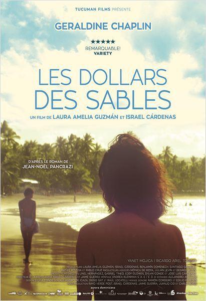 LES DOLLARS DES SABLES (BANDE ANNONCE VOST) avec Geraldine Chaplin, Yanet Mojica, Ricardo Ariel Toribio - 26 08 2015