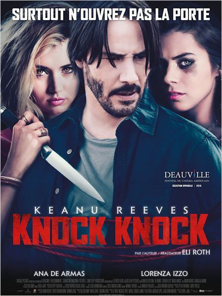 Knock Knock (2015) avec Keanu Reeves, Lorenza Izzo, Ana de Armas