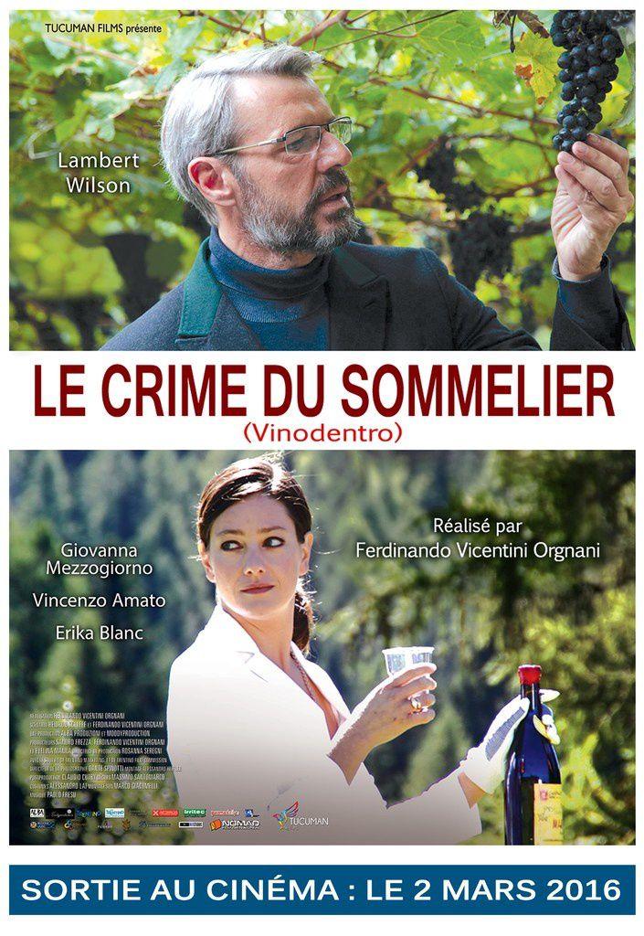 Le crime du sommelier (BANDE ANNONCE VOST) avec Vincenzo Amato, Lambert Wilson - 02 03 2016 (Vinodentro)
