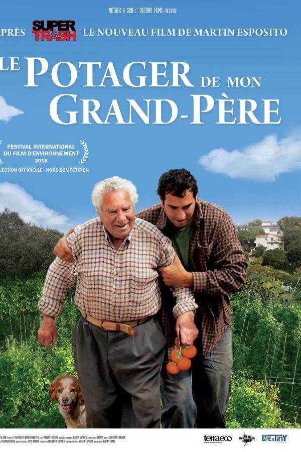 LE POTAGER DE MON GRAND-PERE (BANDE ANNONCE) de Martin Esposito - 20 04 2016