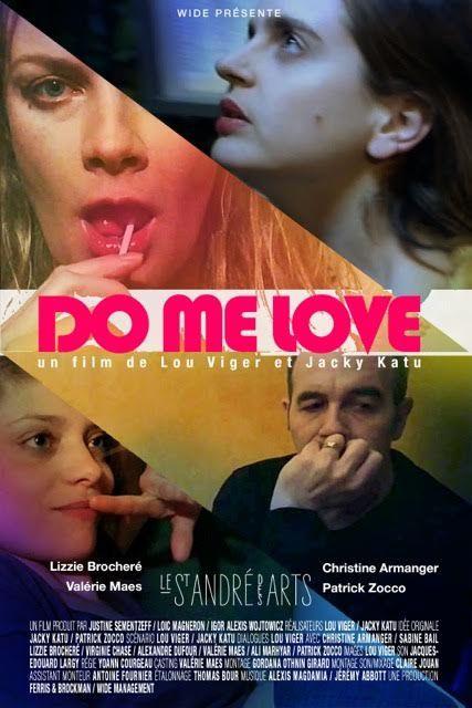 Do Me Love (BANDE ANNONCE + 1 EXTRAIT) de Lou Viger et Jacky Katu - Le 30 mars 2016 au cinéma