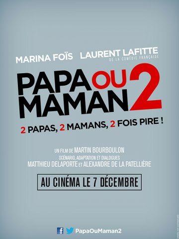 Papa ou Maman 2 (BANDE ANNONCE +1 EXTRAIT) avec Marina Foïs, Laurent Lafitte, Sara Giraudeau - Le 7 décembre 2016 au cinéma