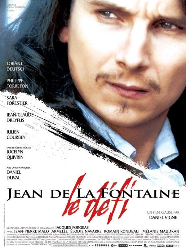 Jean de La Fontaine, le défi (BANDE ANNONCE 2006) + CITATIONS et REPERES) avec Lorànt Deutsch, Philippe Torreton