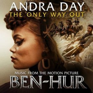 Andra Day - The Only Way Out (Chanson du film : Ben-Hur 2016)