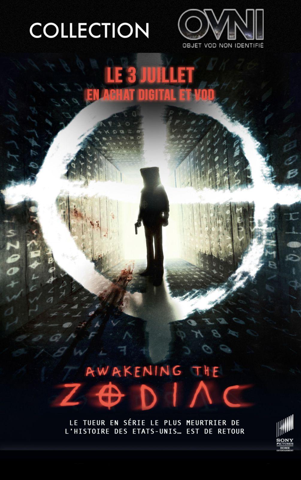 OVNI : AWAKENING THE ZODIAC en VOD et Achat Digital le 3 juillet 2017