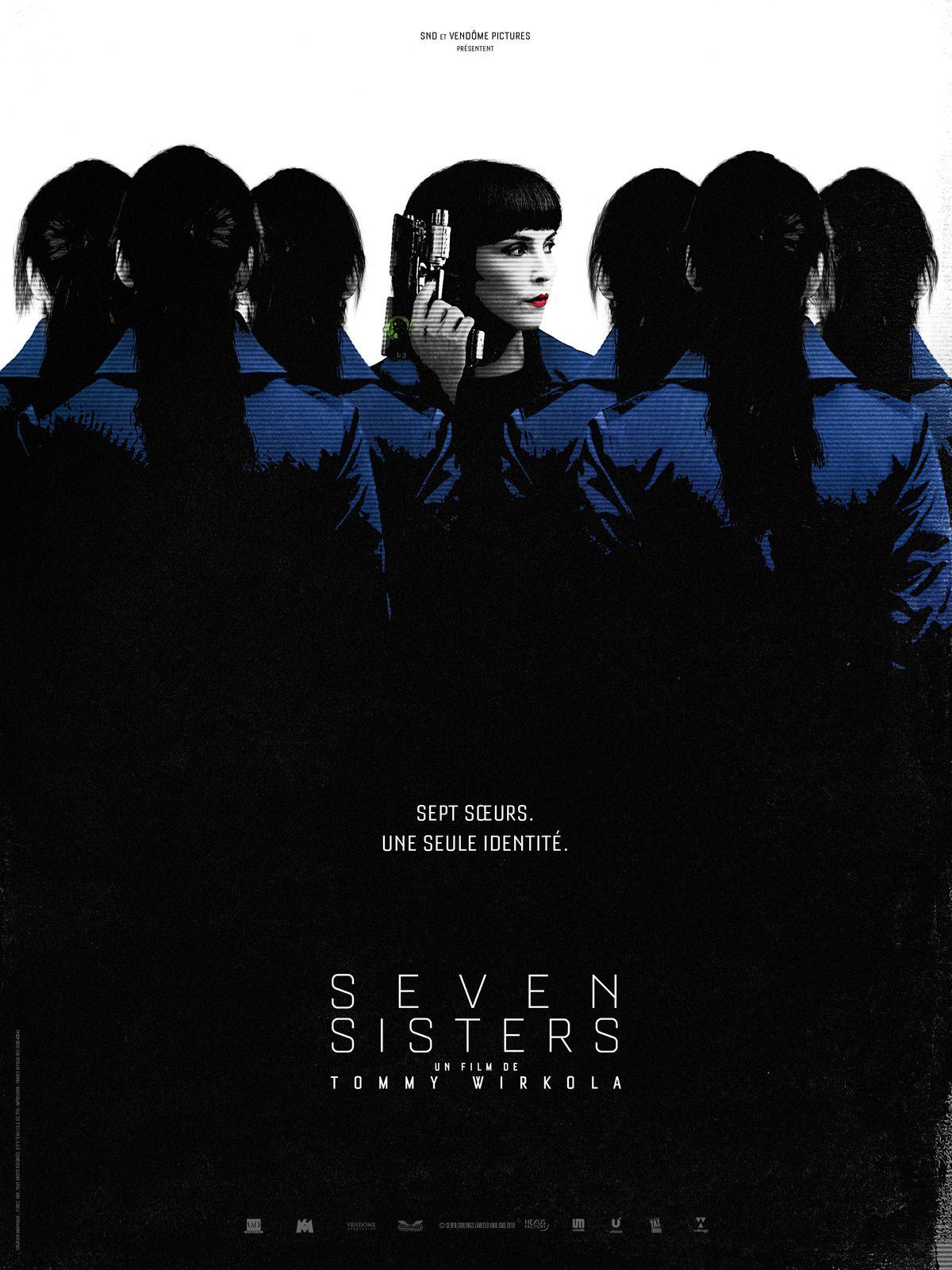 SEVEN SISTERS ! Au cinéma le 30 août 2017 avec Noomi RAPACE, Glenn CLOSE, Willem DAFOE