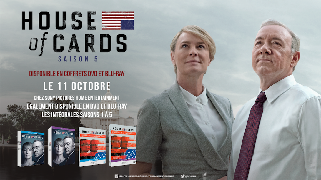 HOUSE OF CARDS - SAISON 5 : Sortie le 11 octobre en coffrets DVD et Blu-ray chez Sony Pictures Home Entertainment