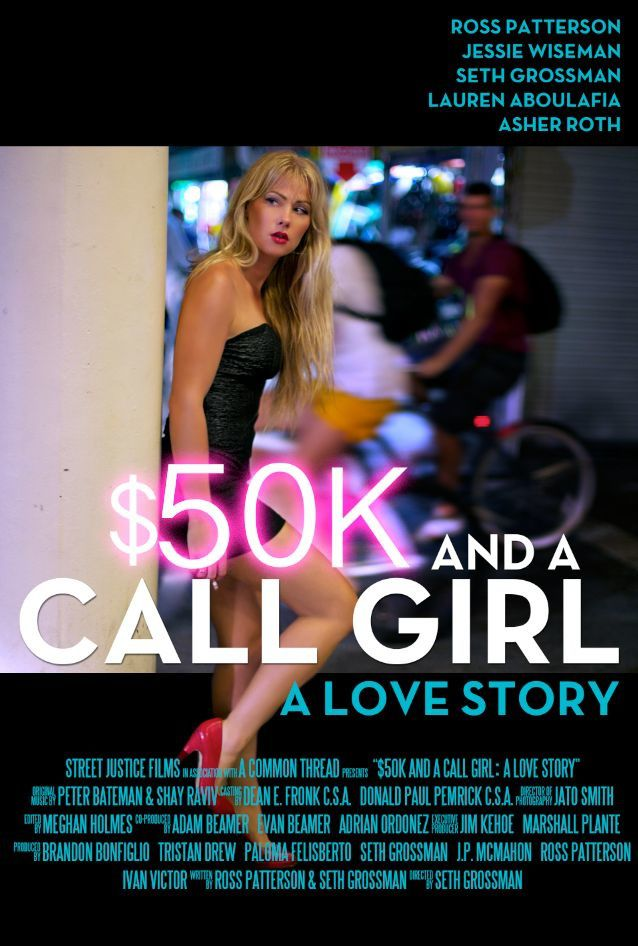 $50K and a Call Girl: A Love Story (BANDE ANNONCE VO 2013) avec Ross Patterson, Jessie Wiseman, Seth Grossman