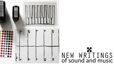 APPEL À CONTRIBUTION - NEW WRITINGS OF SOUND AND MUSIC
