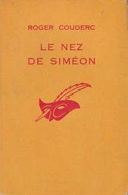 Roger Couderc : Le nez de Siméon (Le Masque, 1965)