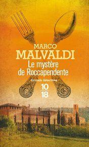 Marco Malvaldi: Le mystère de Roccapendente (Éditions 10-18, 2013)