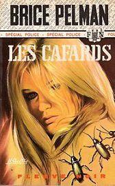 Brice Pelman : Les cafards (Fleuve Noir, 1971)