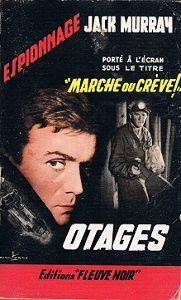 Jack Murray : Otages (Fleuve Noir Espionnage, 1957)