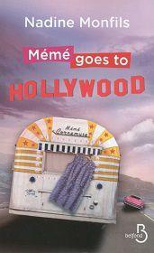 Nadine Monfils : Mémé goes to Hollywood (Belfond, 2014)