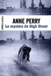 Anne Perry : Le mystère de High Street (Ombres Noires, 2014)