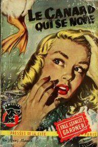 Erle Stanley Gardner : Le canard qui se noie (Un Mystère, 1954)