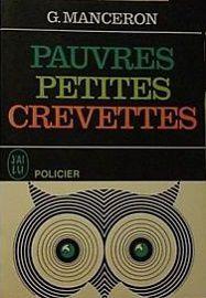 Geneviève Manceron : Pauvres petites crevettes (coll.La chouette, 1957) :