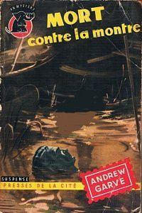 Andrew Garve : Mort contre la montre (Un Mystère, 1955)