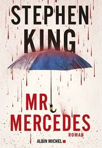Stephen King : Mr Mercedes (Albin Michel, 2015)