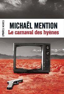 Michaël Mention : Le carnaval des hyènes (Ombres Noires, 2015)
